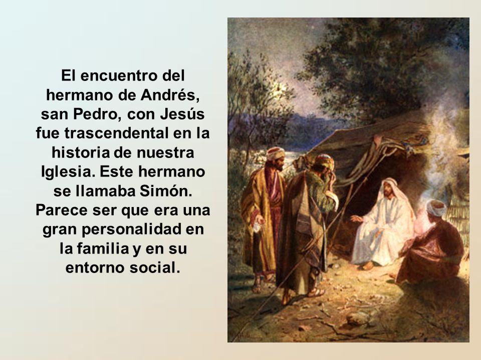 El encuentro del hermano de Andrés, san Pedro, con Jesús fue trascendental en la historia de nuestra Iglesia.