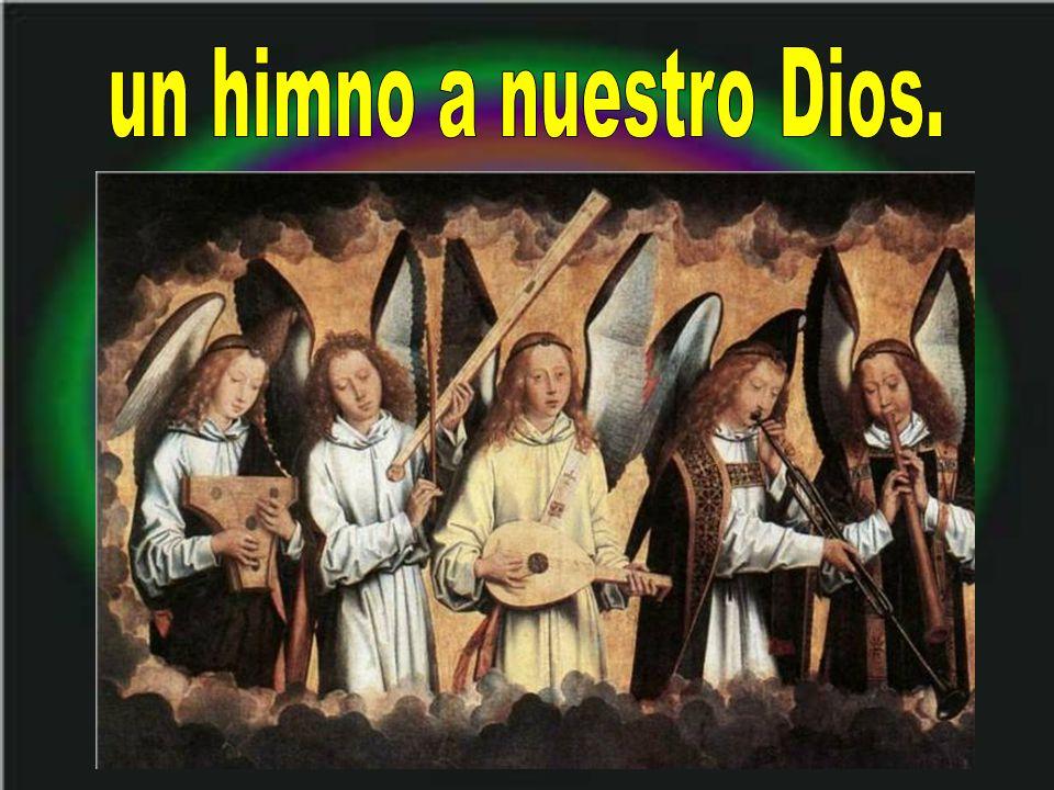 un himno a nuestro Dios.
