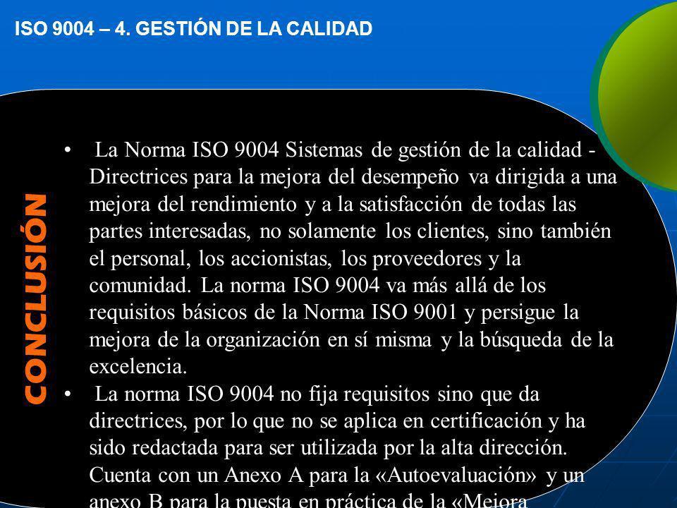 ISO 9004 – 4. GESTIÓN DE LA CALIDAD