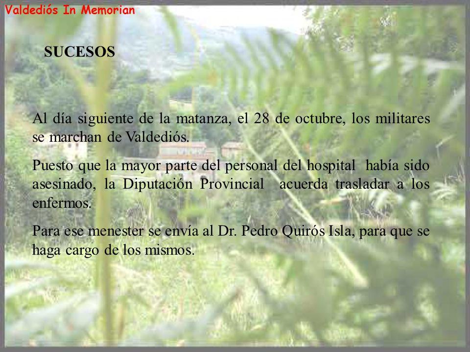 Valdediós In Memorian SUCESOS. Al día siguiente de la matanza, el 28 de octubre, los militares se marchan de Valdediós.