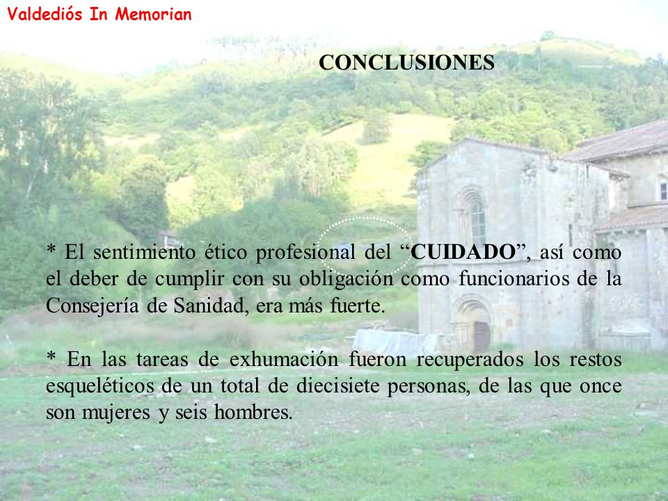 Valdediós In Memorian CONCLUSIONES.