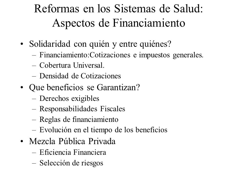 Reformas en los Sistemas de Salud: Aspectos de Financiamiento