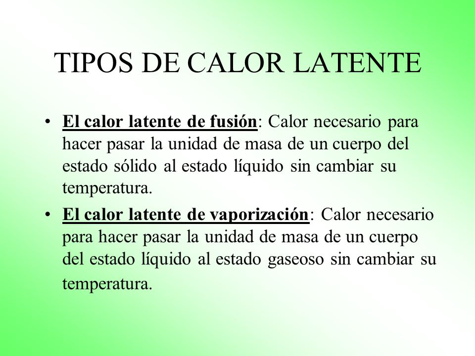 TIPOS DE CALOR LATENTE