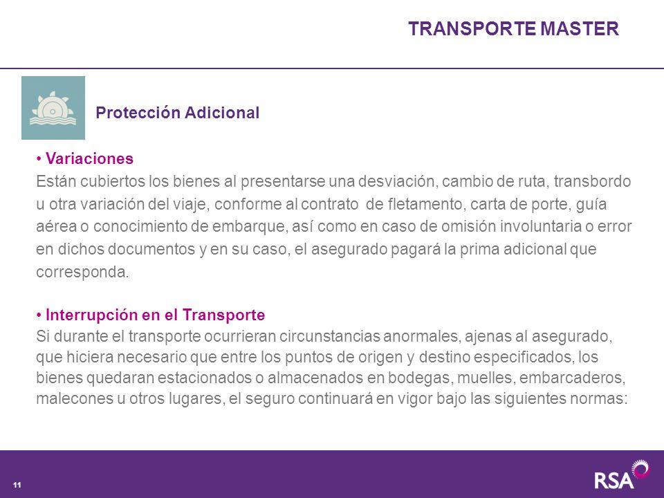 TRANSPORTE MASTER Protección Adicional Variaciones