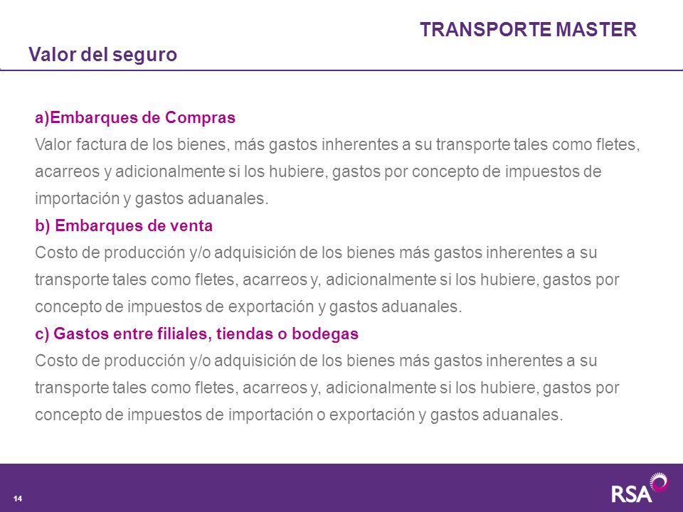 TRANSPORTE MASTER Valor del seguro a)Embarques de Compras