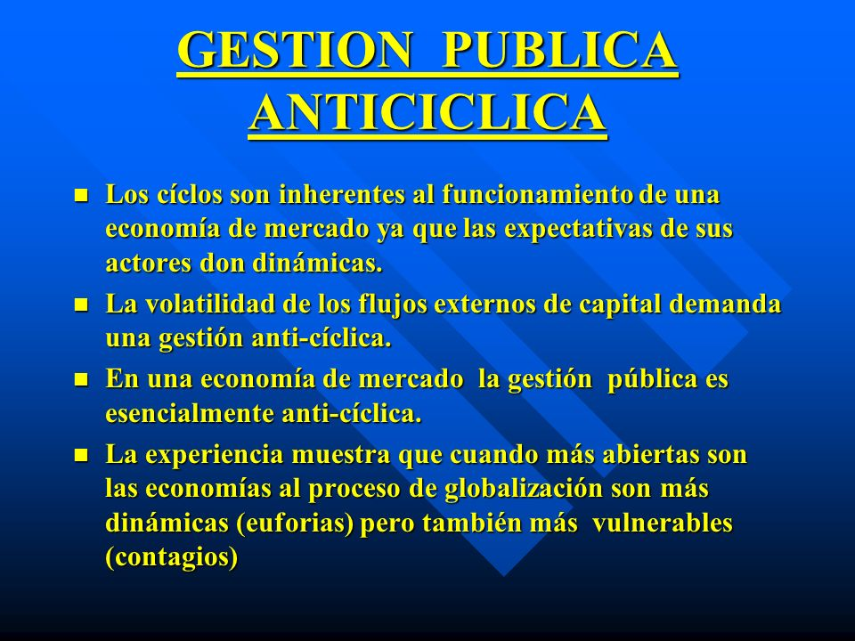 GESTION PUBLICA ANTICICLICA