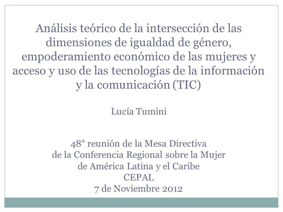 Análisis teórico de la intersección de las dimensiones de igualdad de género, empoderamiento económico de las mujeres y acceso y uso de las tecnologías de la información y la comunicación (TIC)