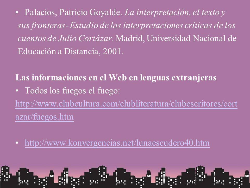 Palacios, Patricio Goyalde. La interpretación, el texto y