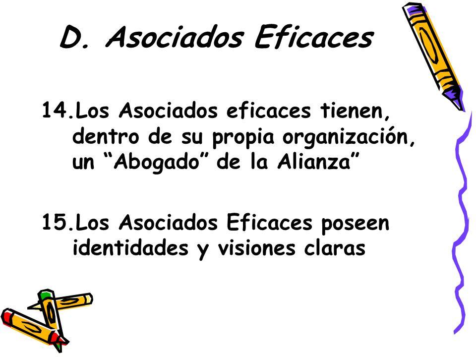 D. Asociados Eficaces Los Asociados eficaces tienen, dentro de su propia organización, un Abogado de la Alianza