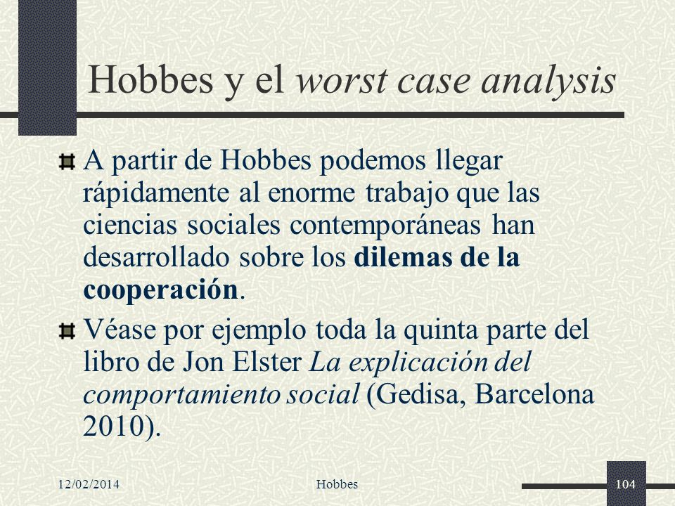 Hobbes y el worst case analysis