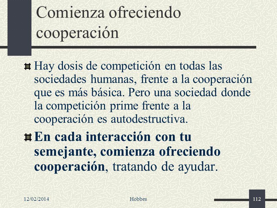 Comienza ofreciendo cooperación