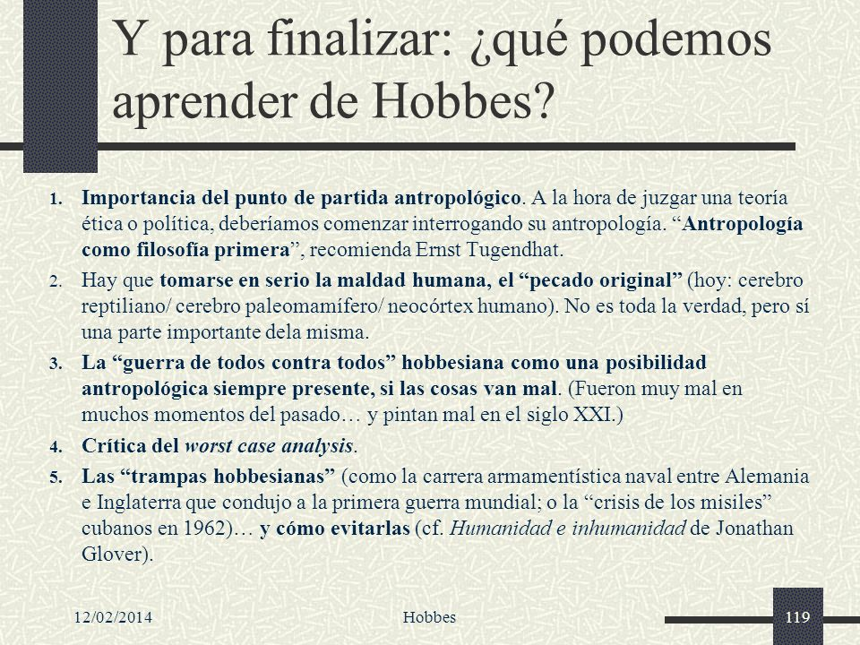 Y para finalizar: ¿qué podemos aprender de Hobbes