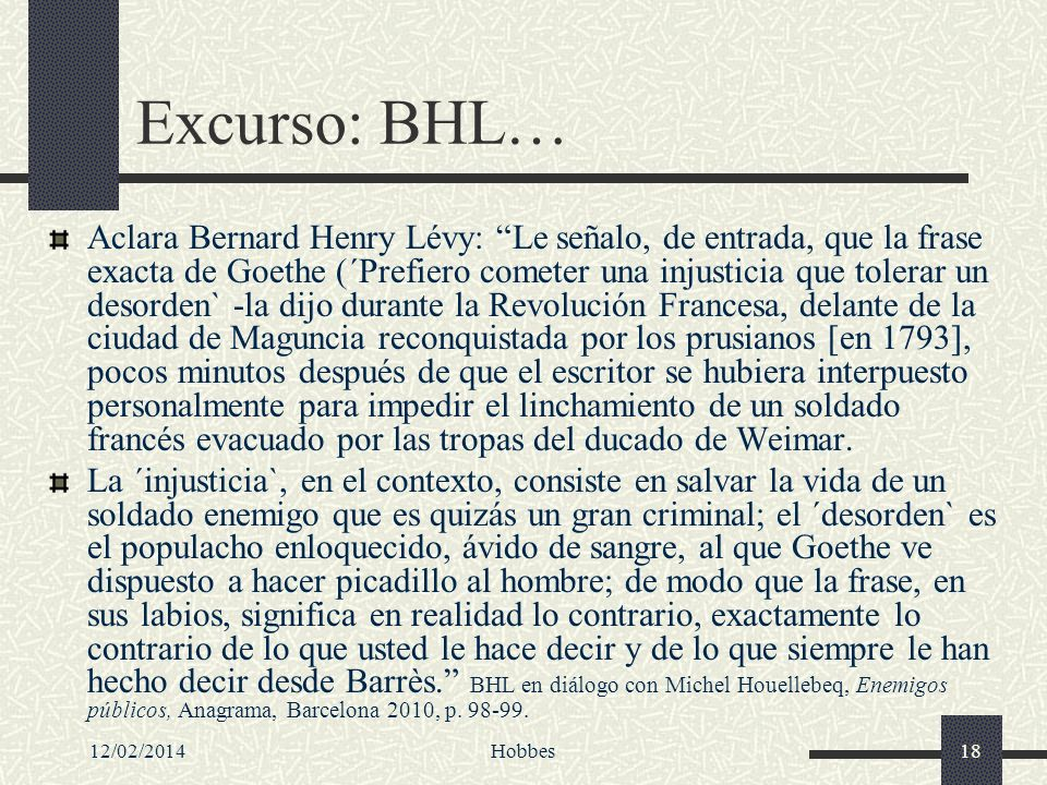 Excurso: BHL…
