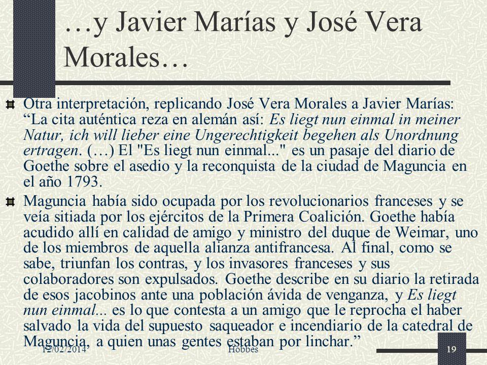 …y Javier Marías y José Vera Morales…