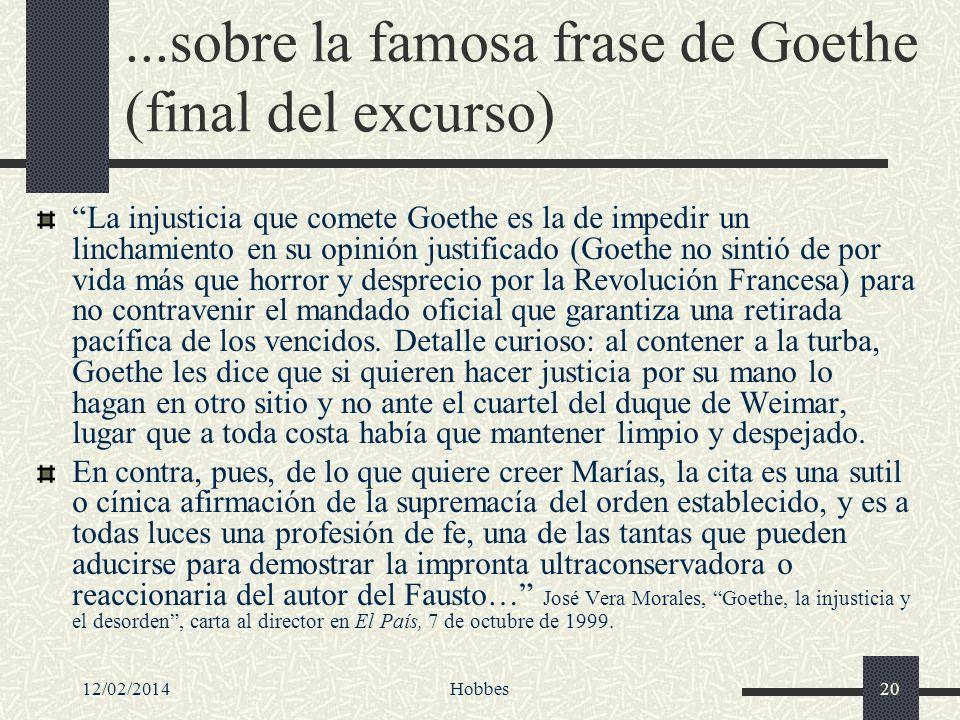 ...sobre la famosa frase de Goethe (final del excurso)
