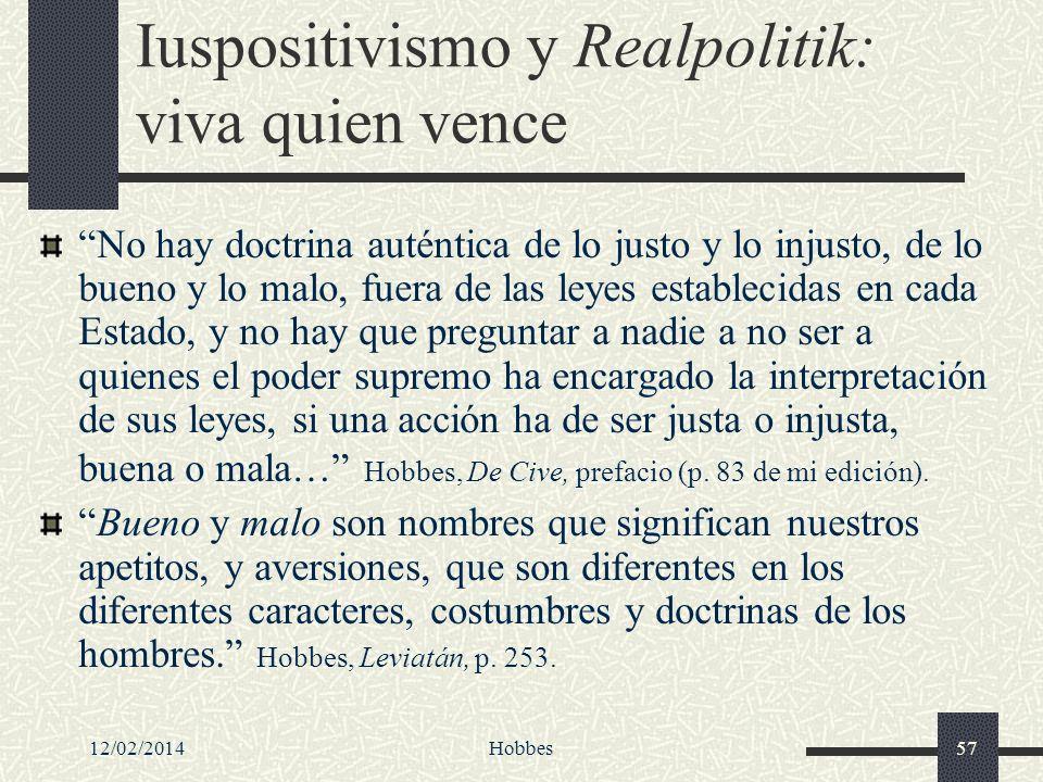 Iuspositivismo y Realpolitik: viva quien vence