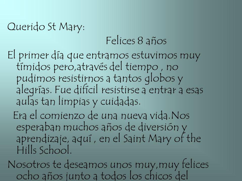 Querido St Mary: Felices 8 años.