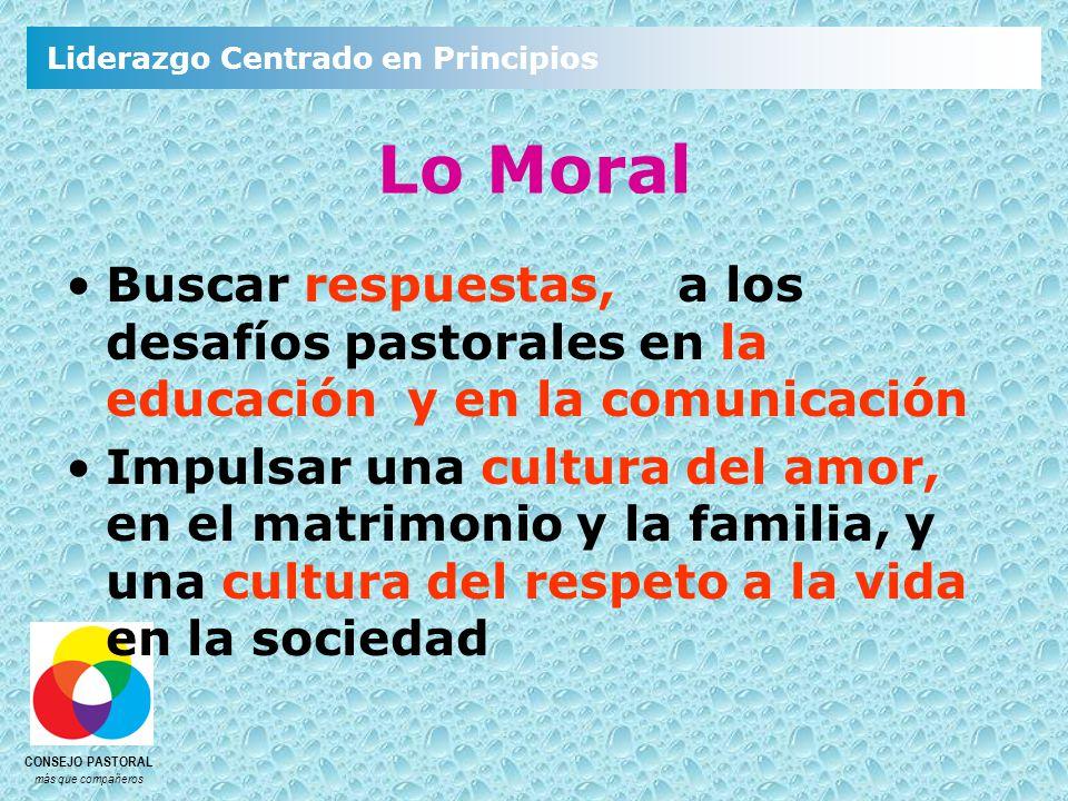 Lo Moral Buscar respuestas, a los desafíos pastorales en la educación y en la comunicación.