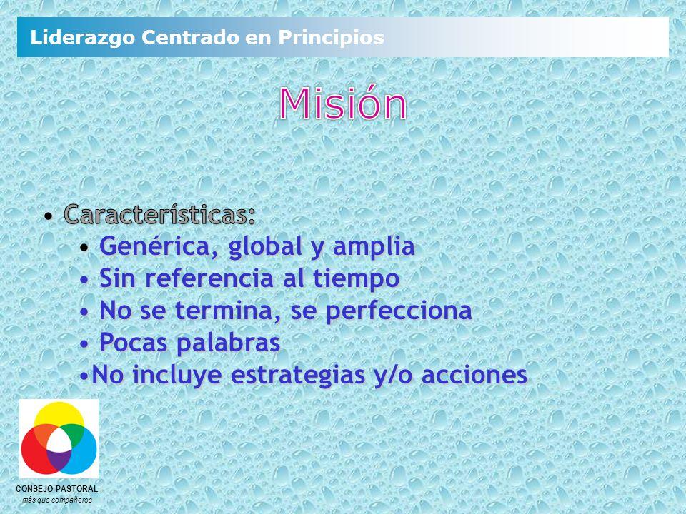 Misión Características: Genérica, global y amplia