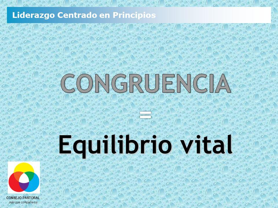 CONGRUENCIA = Equilibrio vital
