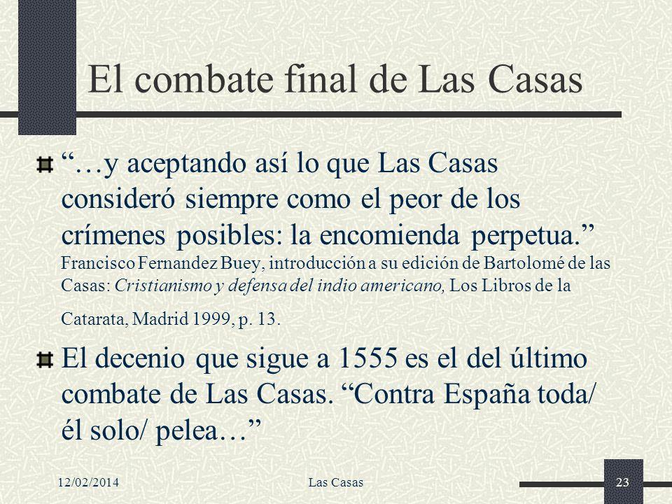 El combate final de Las Casas