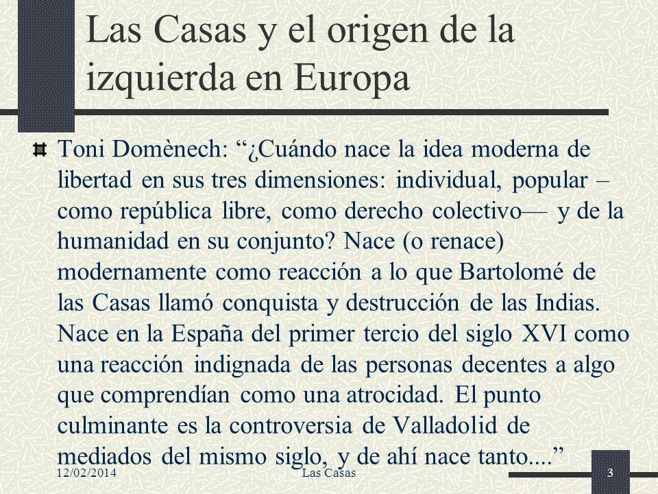 Las Casas y el origen de la izquierda en Europa