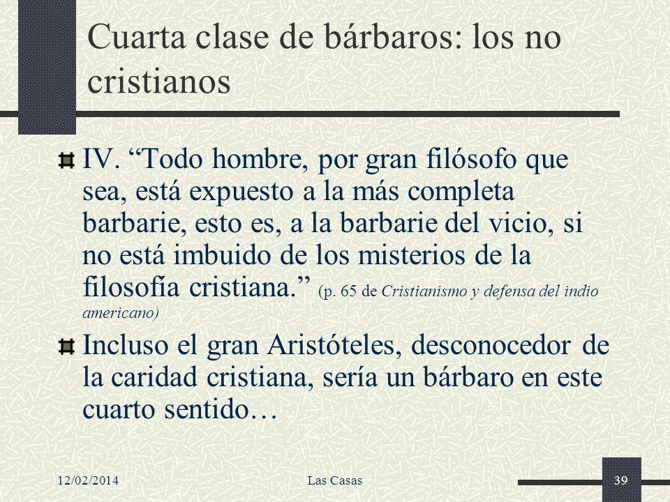 Cuarta clase de bárbaros: los no cristianos
