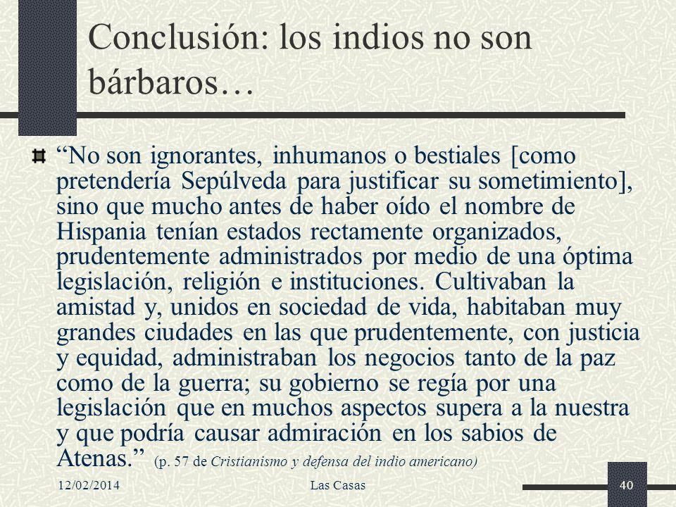 Conclusión: los indios no son bárbaros…