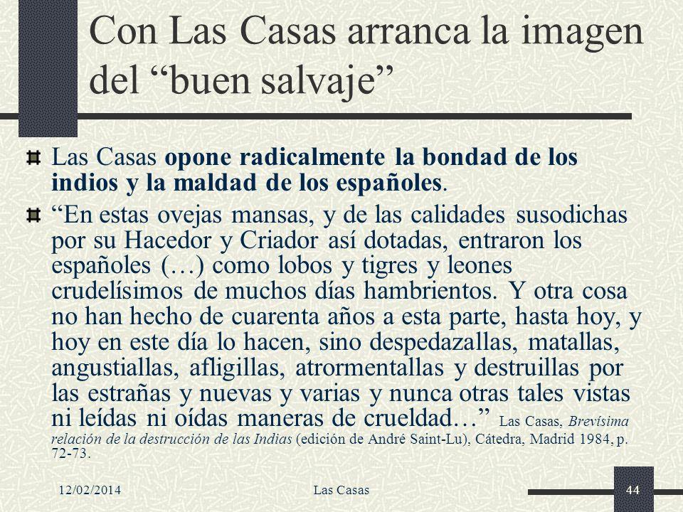 Con Las Casas arranca la imagen del buen salvaje