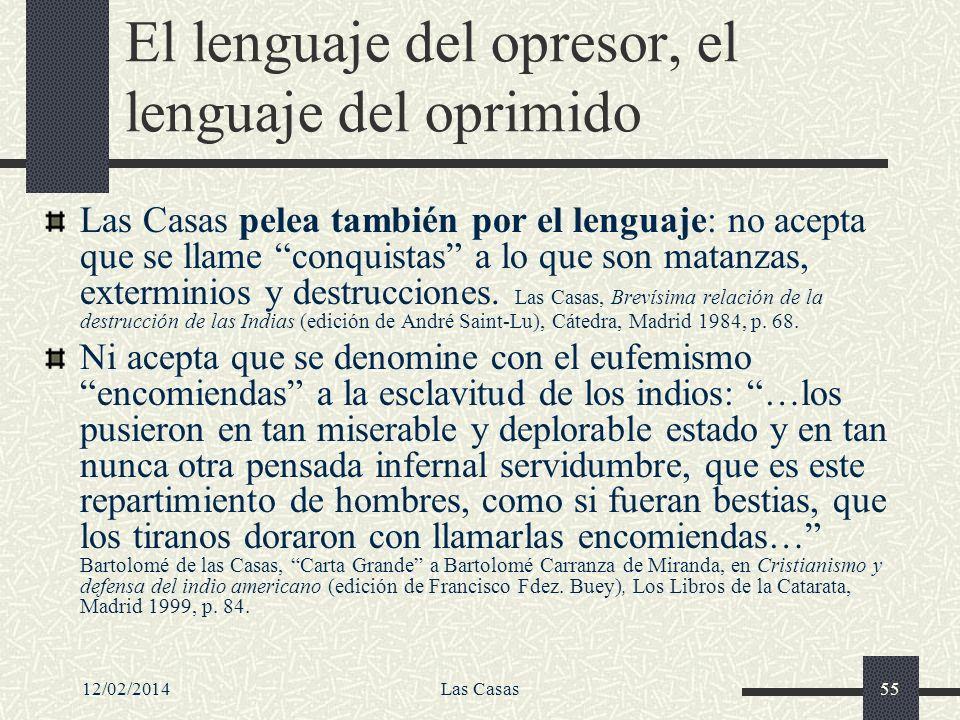 El lenguaje del opresor, el lenguaje del oprimido