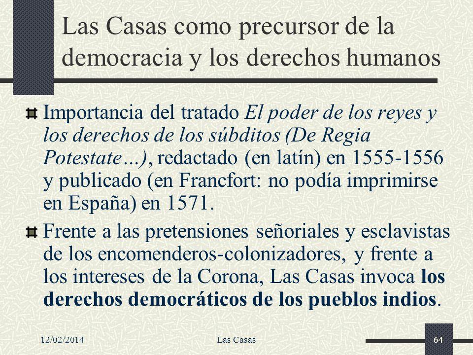 Las Casas como precursor de la democracia y los derechos humanos