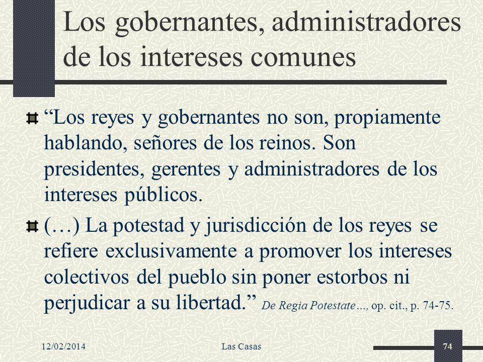 Los gobernantes, administradores de los intereses comunes
