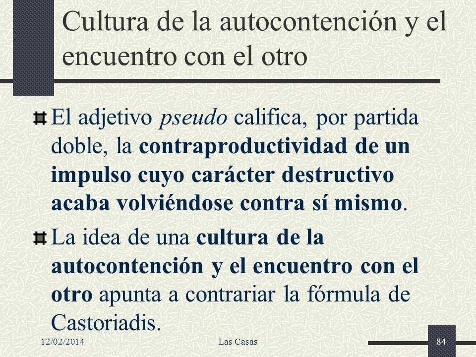 Cultura de la autocontención y el encuentro con el otro
