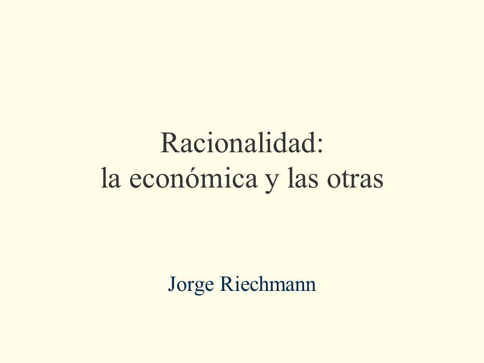Racionalidad: la económica y las otras