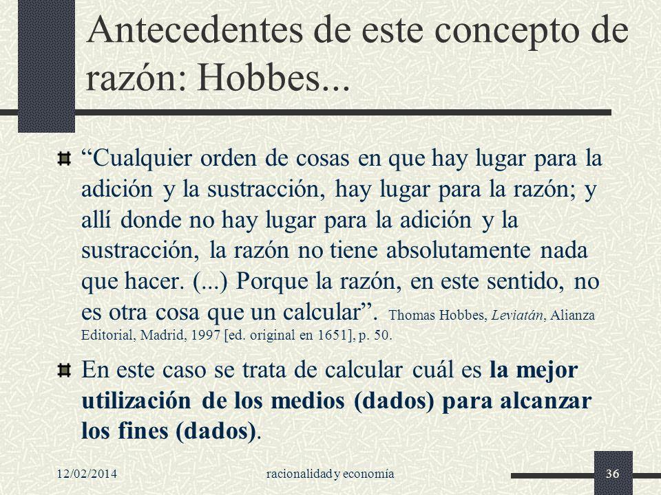 Antecedentes de este concepto de razón: Hobbes...