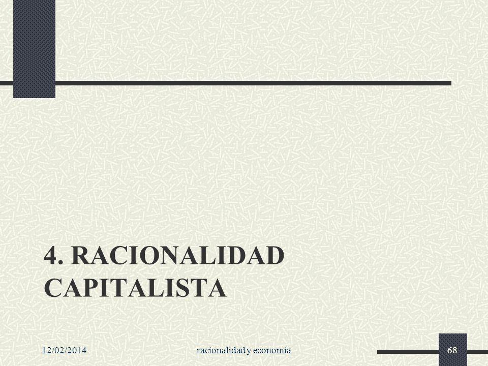 4. Racionalidad capitalista