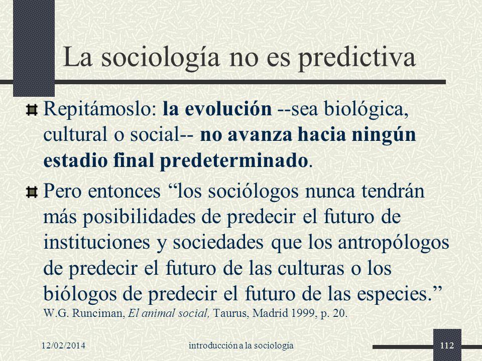 La sociología no es predictiva