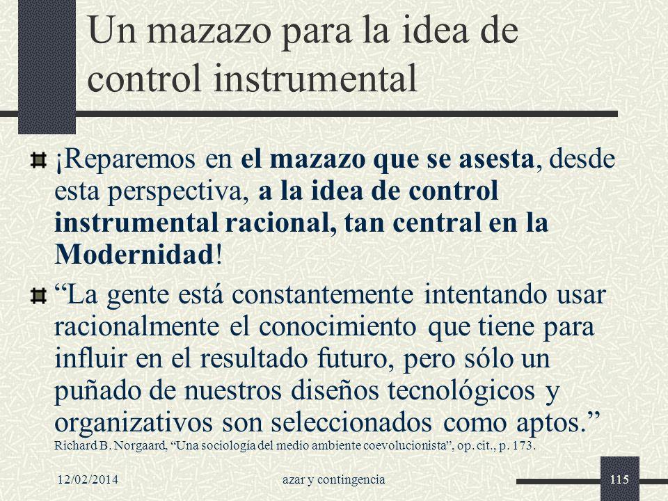Un mazazo para la idea de control instrumental