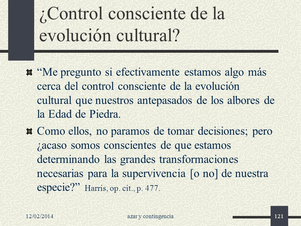 ¿Control consciente de la evolución cultural