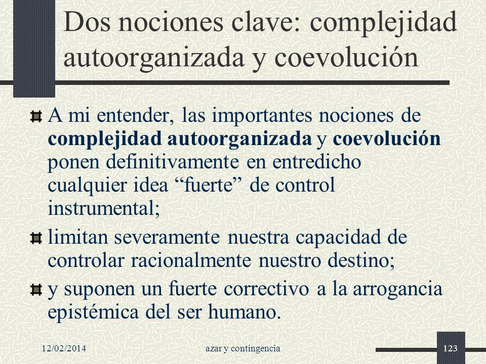 Dos nociones clave: complejidad autoorganizada y coevolución