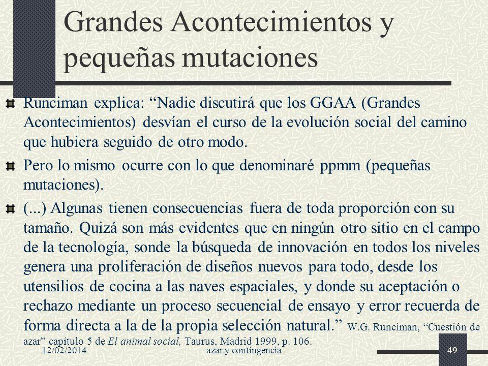 Grandes Acontecimientos y pequeñas mutaciones