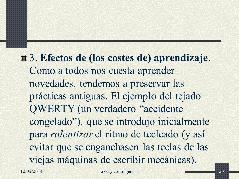 3. Efectos de (los costes de) aprendizaje
