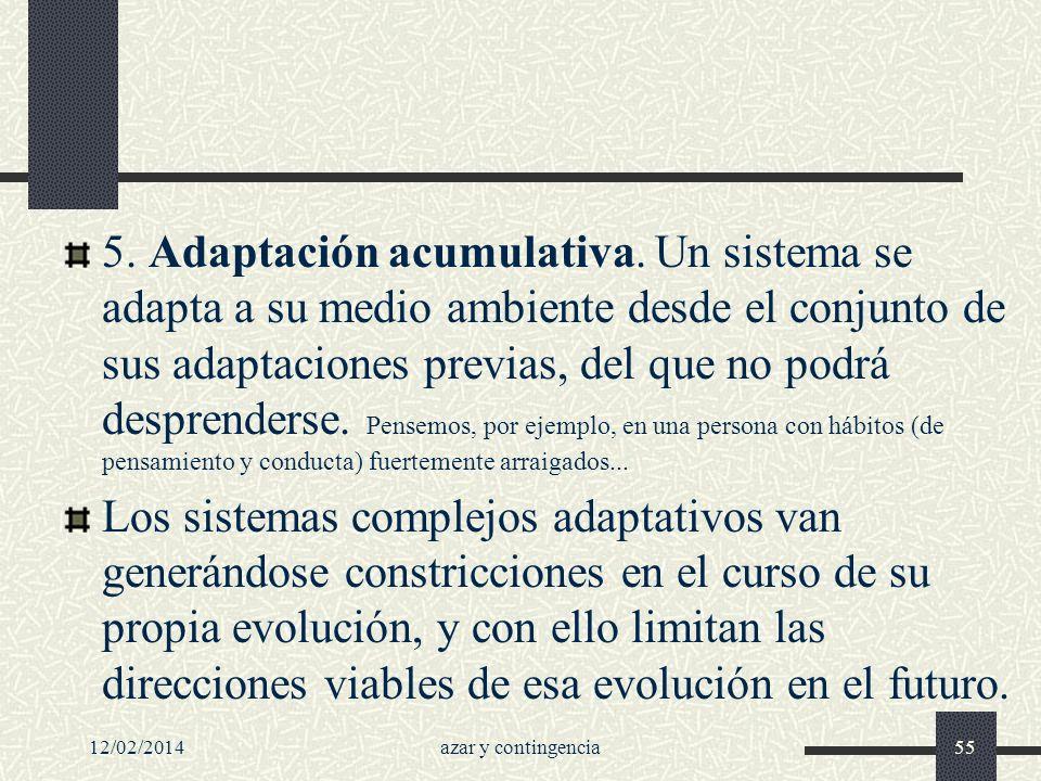 5. Adaptación acumulativa