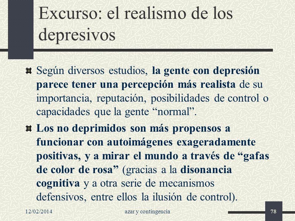 Excurso: el realismo de los depresivos