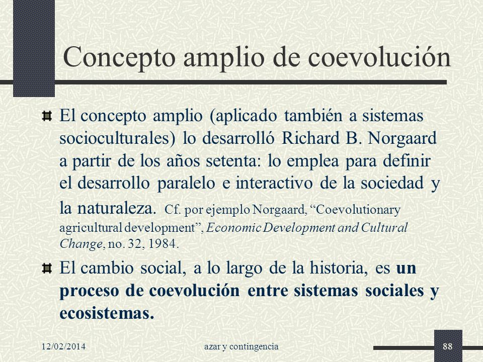 Concepto amplio de coevolución