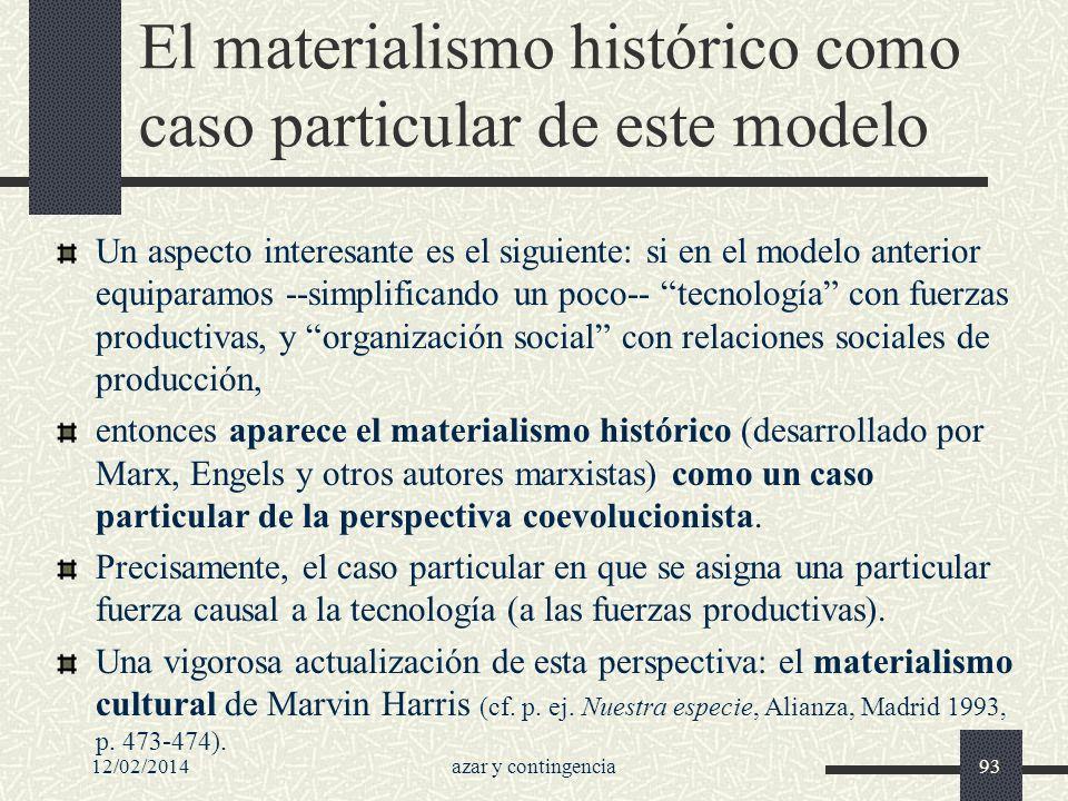 El materialismo histórico como caso particular de este modelo