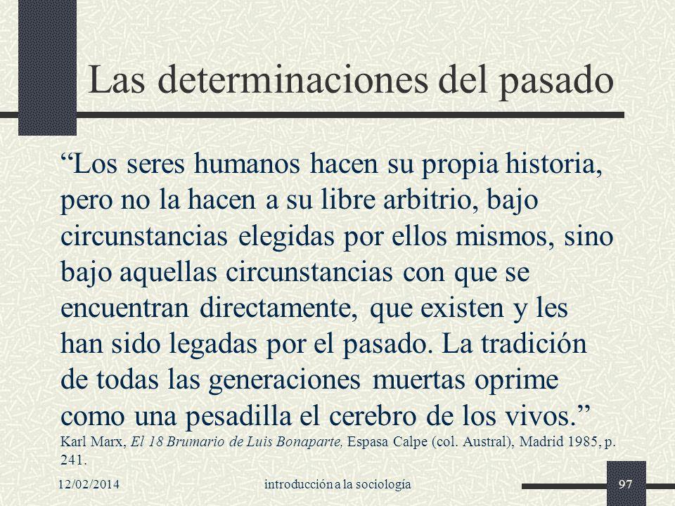 Las determinaciones del pasado