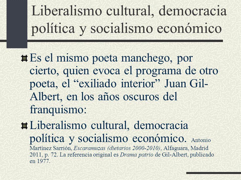Liberalismo cultural, democracia política y socialismo económico