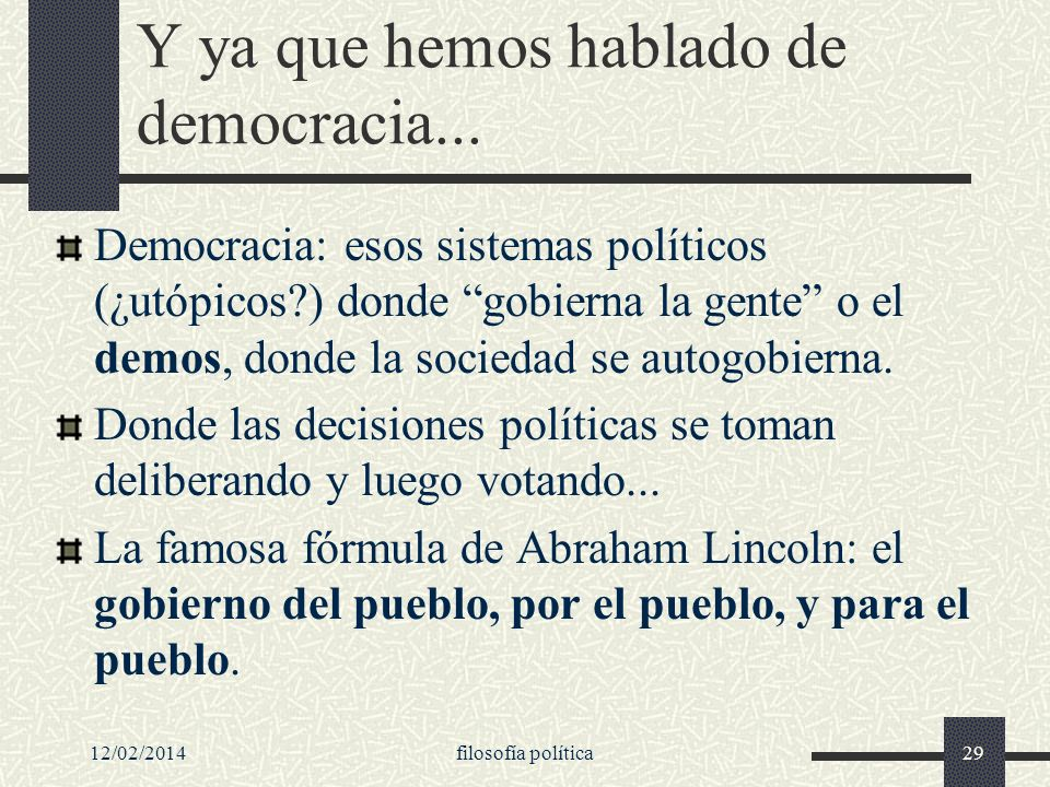 Y ya que hemos hablado de democracia...