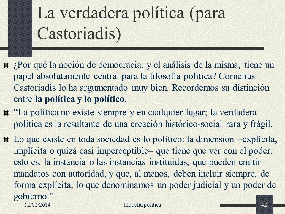 La verdadera política (para Castoriadis)